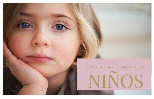 hablar del cancer a los niños-vadeniños.com