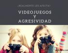videojuegos-agresividad-vadeniños.com